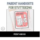 Parent Handout for Stuttering - Parent Handout Fluency
