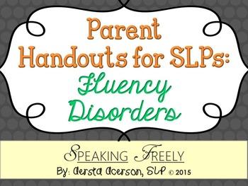 Parent Handouts for SLPs: Fluency Disorders