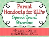 Parent Handouts for SLPs: Speech Sound Disorders