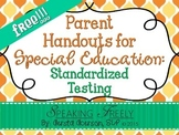 Parent Handouts for Special Education: Standardized Testing