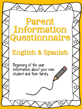 Parent Information Questionnaire English and Spanish