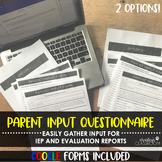 IEP Parent Input Questionnaire + Google Form