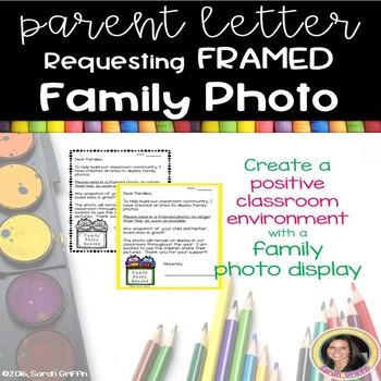 Parent Letter Requesting Framed Family Photo