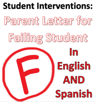Parent Letter for Failing Student in English AND Spanish