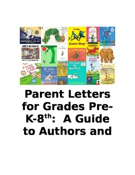 Parent Letters for Pre-K-8th:  A Guide to Authors and Units of Literary Study