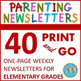 Elementary Weekly Parenting Newsletters for Entire Year (Print-N-Go)