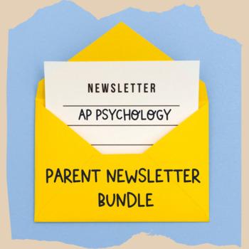 Parent Newsletters Bundle   AP Psychology *Editable
