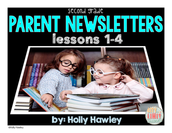 Parent Newsletters: Lessons 1-4 Grade 2