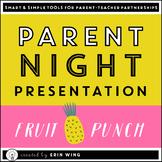 Parent Night Slide Presentation: Fruit Punch Style