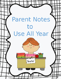 Parent Notes To Use All Year *Editable!!!*