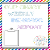 FREEBIE-Weekly Behavior Report-Clip Chart Edition