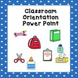 Parent Orientation Power Point (Editable) Meet the Teacher