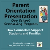 Parent Orientation Presentation: Our School Counseling Program