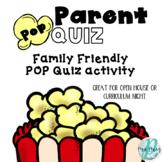 Parent POP Quiz