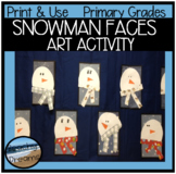 Snowman Faces Print and Make Art Activity