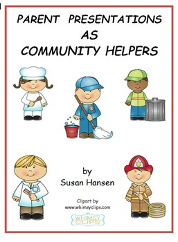 Parent Presentations As Community Helpers By Creative