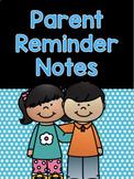 Parent Reminder Notes