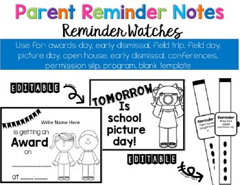 Parent Reminder Notes and Watches for Awards Day and More