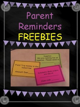 Parent Reminders Cut, and Go ! FREEBIE