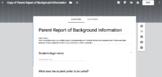 Parent Report of Background Information Google Form