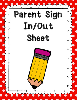 Parent Sign In/Out Sheet