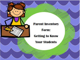 Parent Inventory (3-2-1 Getting To Know Your Students)