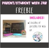 Parent/Student Wish Jar FREEBIE