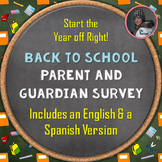 Beginning of the Year Parent and Guardian Informational Survey