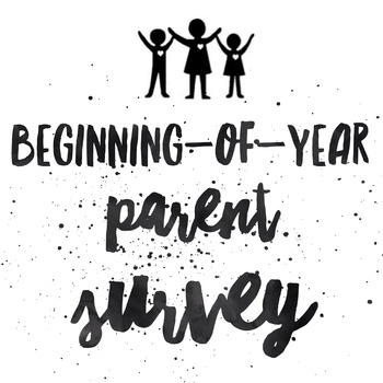 Parent Survey - Customizable PDF