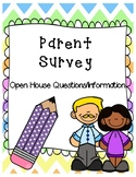 Parent Survey (EDITABLE) - OPEN HOUSE