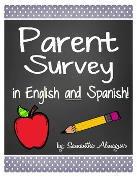 Parent Survey (English and Spanish!)