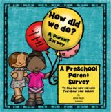 PARENT SURVEY for Preschool Parents