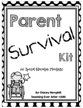 Parent Survival Kit for Special Education Meetings