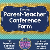 Secondary Parent-Teacher Conference Form for Special/Exloratory Teachers