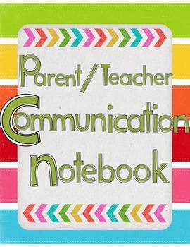 Parent / Teacher Communication Notebook