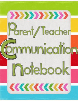 Parent / Teacher Communication Notebook