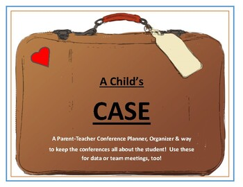 Parent-Teacher Conference - A Child's Case to Build Success!