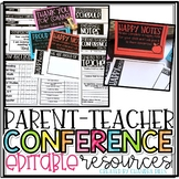 Parent-Teacher Conference EDITABLE Resources!