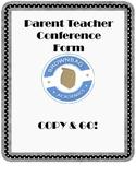 Parent Teacher Conference Form - Copy & Go