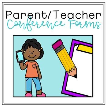 Parent / Teacher Conference Forms
