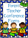 Parent Teacher Conference Forms - Editable