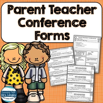 Parent Teacher Conference Forms and Notes