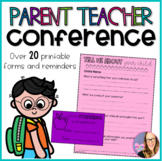 Parent Teacher Conference- Forms and Reminders