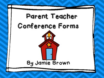 Parent Teacher Conference Forms and Reminders- Simple and Detailed!!