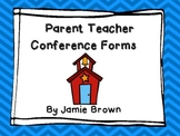 Parent Teacher Conference Forms and Reminders- Simple and