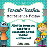 Parent Teacher Conference Forms and Tips