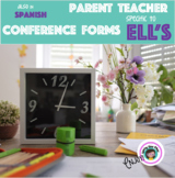 Parent Teacher Conference Forms for EL's