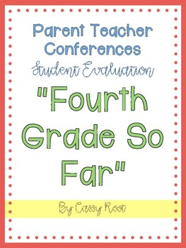 Parent Teacher Conference Fourth Grade So Far