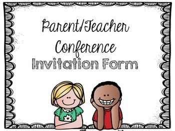 Parent Teacher Conference Invitation