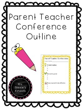 Parent Teacher Conference Outline